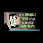 Smartest Things You Can Do With Your Smartphone
