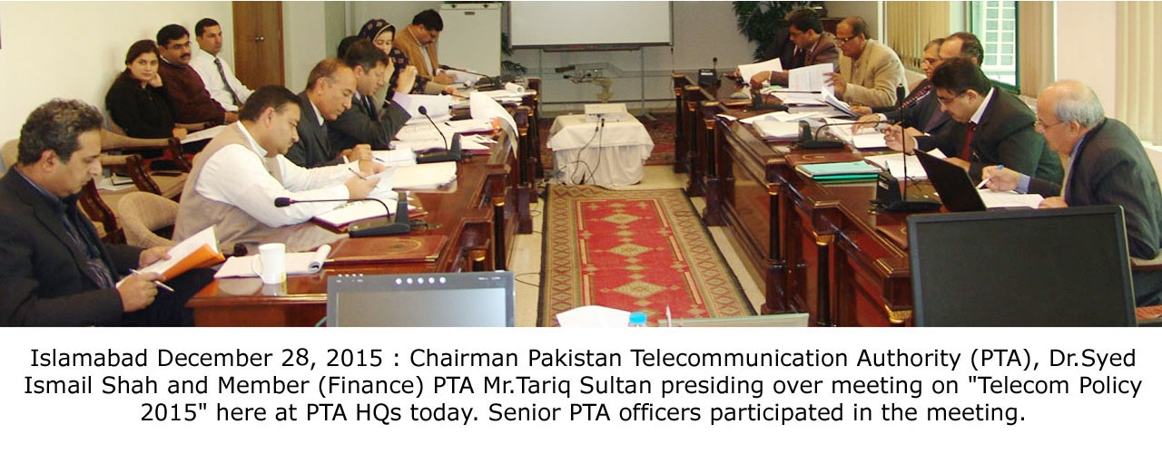 PTA Holds Meeting to Analyze Implementation of Telecom Policy 2015